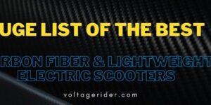 Meilleur scooter électrique en fibre de carbone et scooters électriques légers